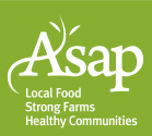 ASAP - Local Food, Strong Farms, Healthy Communities