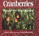 Cranberries Fruit of the Bogs
