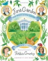 First Garden- The White House Garden and How it Grew