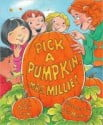 Pick a Pumpkin Mrs. Millie